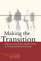 Making the transition : education and labor market entry in Central and Eastern Europe