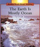 The earth is mostly ocean