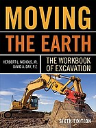 Moving the earth : the workbook of excavation