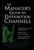 The managers guide to distribution channels