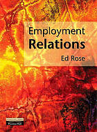 Employment relations : continuity and change : policies and practices
