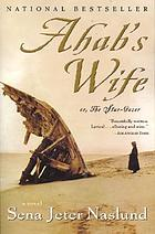 Ahab's wife, or, The star-gazer : a novel