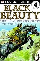 Black Beauty : the greatest horse story ever told