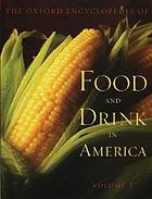 The Oxford Encyclopedia of Food and Drink in America cover image