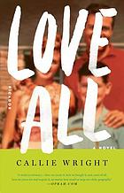 Love all : a novel