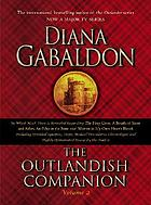 The outlandish companion. Volume two : the second companion to the Outlander series, covering The fiery cross, A breath of snow and ashes, An echo in the bone, and Written in my own heart's blood