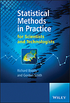 Statistical methods in practice : for scientists and technologists