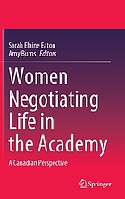 Women negotiating life in the academy : a Canadian perspective