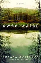 Sweetwater : a novel