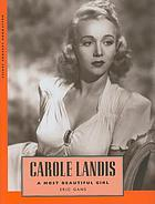 Carole Landis : a most beautiful girl
