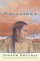 Sacajawea : the story of Bird Woman and the Lewis and Clark Expedition