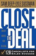 Close the deal : smart moves for selling