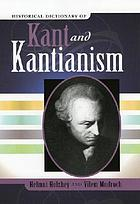 Historical dictionary of Kant and Kantianism
