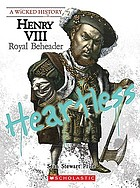 Henry VIII : royal beheader