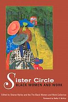 Sister circle : Black women and work