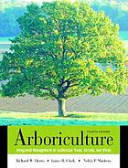 Arboriculture : integrated management of landscape trees, shrubs, and vines