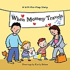 When Mommy travels
