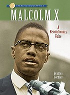 Malcolm X : a revolutionary voice