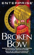 Enterprise broken bow : a novel