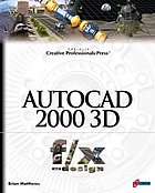 AutoCAD 2000 3D f/x and design