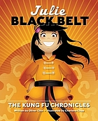 Julie black belt : the Kung fu chronicles