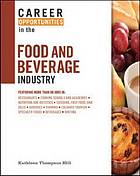 Career Opportunities in the Food and Beverage Industry.