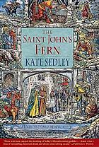 The Saint John's fern : a Roger the Chapman medieval mystery