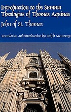 Introduction to the Summa theologiae of Thomas Aquinas : the Isagogue of John of St. Thomas