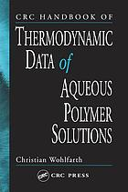 CRC handbook of thermodynamic data of aqueous polymer solutions