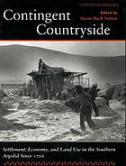 Contingent countryside : settlement, economy, and land use in the southern Argolid since 1700