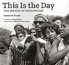 This is the day : the March on Washington