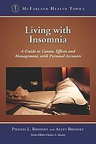 Living with insomnia : a guide to causes, effects and management, with personal accounts  Book Cover