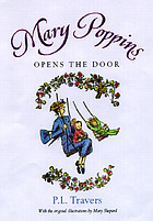 Mary Poppins Opens The Door : Book #3
