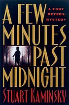 A few minutes past midnight : a Toby Peters mystery