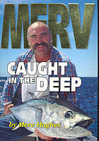 Merv : caught in the deep