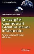 Decreasing Fuel Consumption and Exhaust Gas Emissions in Transportation : Sensing, Control and Reduction of Emissions