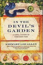 In the devil's garden : a sinful history of forbidden food