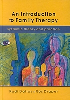 An introduction to family therapy : systemic theory and practice