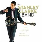 The Stanley Clarke Band.