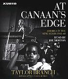 At Canaan's edge : [America in the King years, 1965-68]