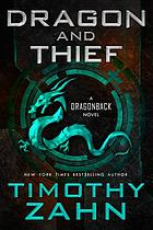 Dragon and thief : a dragonback adventure
