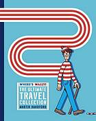 Where's Wally : the ultimate travel collection