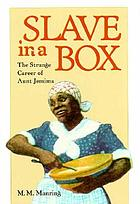 Slave in a box : the strange career of Aunt Jemima