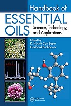 Handbook of essential oils : science, technology, and applications
