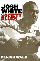 Josh White : society blues