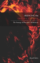 Silencing the demon's advocate : the strategy of Descartes' Meditations