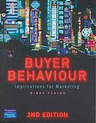 Buyer behaviour : implications for marketing