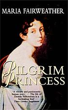 The pilgrim princess : a life of Princess Volkonsky