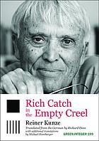 Rich catch in the empty creel : poems from five decades