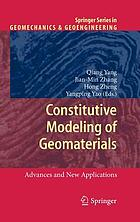Constitutive modeling of geomaterials : advances and new applications